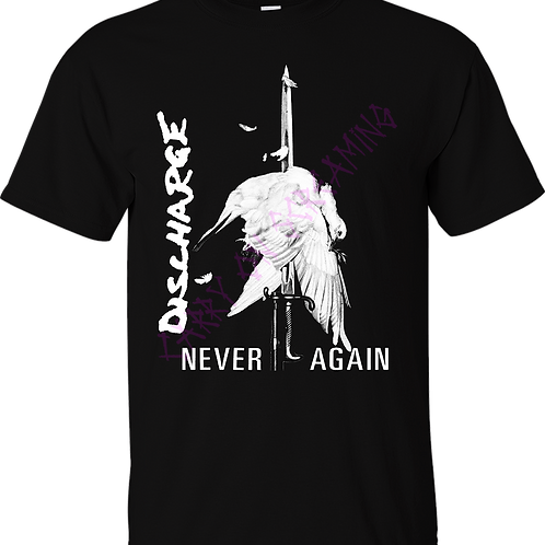 """T-Shirt DISCHARGE """"Never Again"""""""