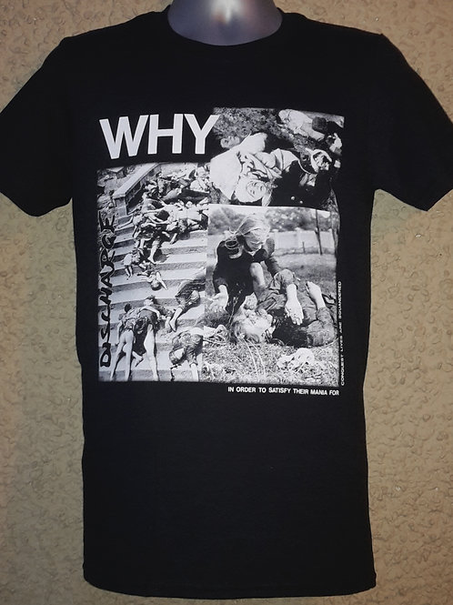 "T-Shirt DISCHARGE ""WHY"" - EXTENDED DESIGN"