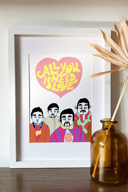 All You Need Is Love A4 Print