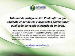 Tribunal de Justiça de São Paulo afirma que somente engenheiros e arquitetos podem fazer avaliações