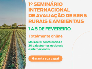 1° Seminário Internacional de Avaliação de Bens Rurais e Ambientais
