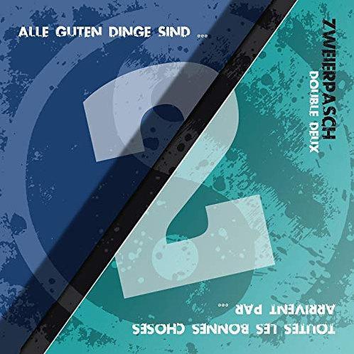 Zweierpasch - Alle guten Dinge sind 2 (CD)