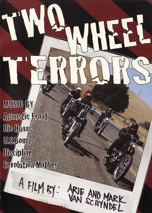TWO WHEEL TERRORS **LAST ONE**