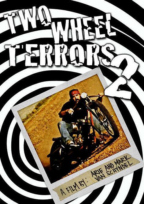 TWO WHEEL TERRORS 2