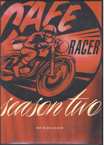 CAFÉ RACER - SEASON 2 (WE RIDE AGAIN)