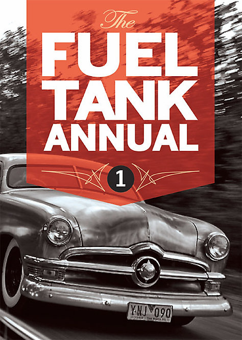 THE FUEL TANK ANNUAL #1