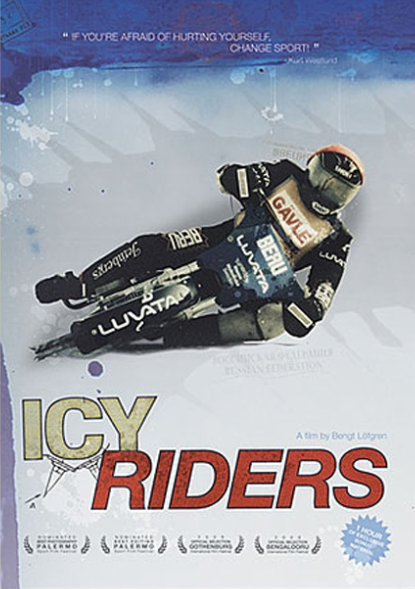 ICY RIDERS **LAST ONE**
