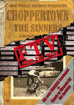 CHOPPERTOWN: THE SINNERS FTV **LAST ONE**