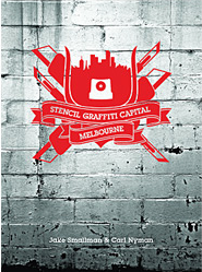 STENCIL GRAFFITI CAPITAL: MELBOURNE