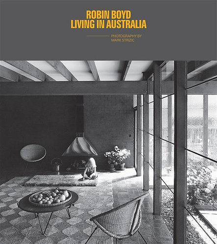 ROBIN BOYD: LIVING IN AUSTRALIA