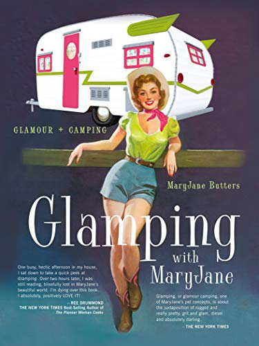 GLAMPING WITH MARY JANE