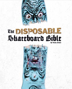 THE DISPOSABLE SKATEBOARD BIBLE (SOLD OUT)