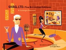 SHAG LTD FINE ART LTD EDITIONS