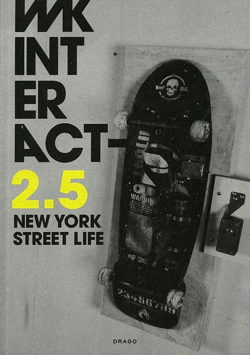 WK INT ER ACT 2.5 - NEW YORK STREETLIFE