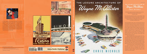 THE LEISURE ARCHITECT OF WAYNE MCALLISTER