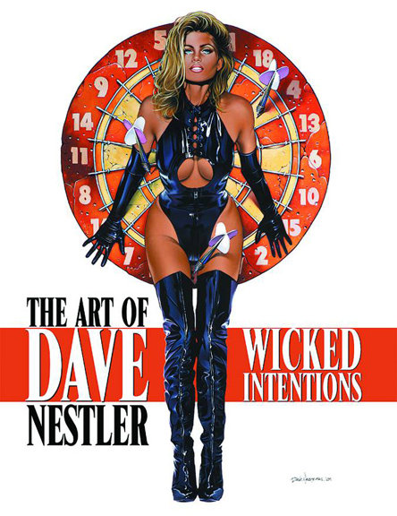 WICKED INTENTIONS: THE ART OF DAVE NESTLER