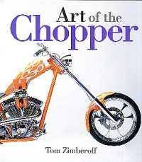 ART OF THE CHOPPER