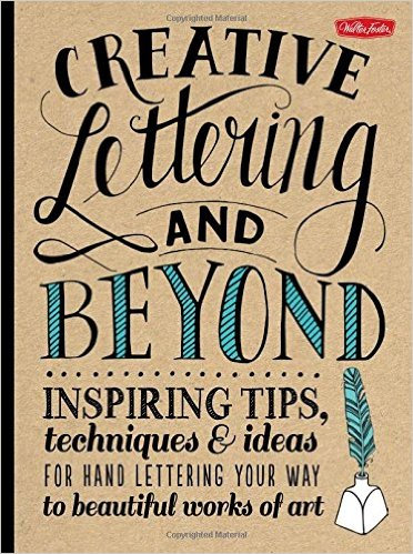 CREATIVE LETTERING & BEYOND