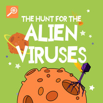 The Hunt for the Alien Viruses