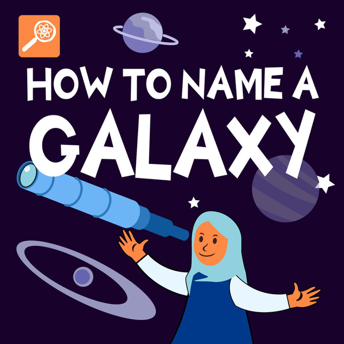 How To Name A Galaxy