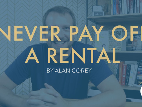 Never Pay Off The Mortgage on a Rental Property