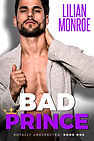 Bad Prince by Lilian Monroe