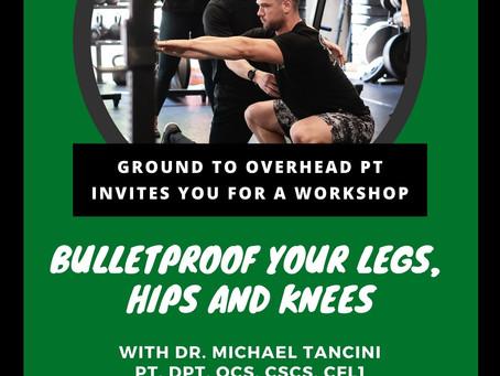 Bulletproof your Legs, Hips and Knees
