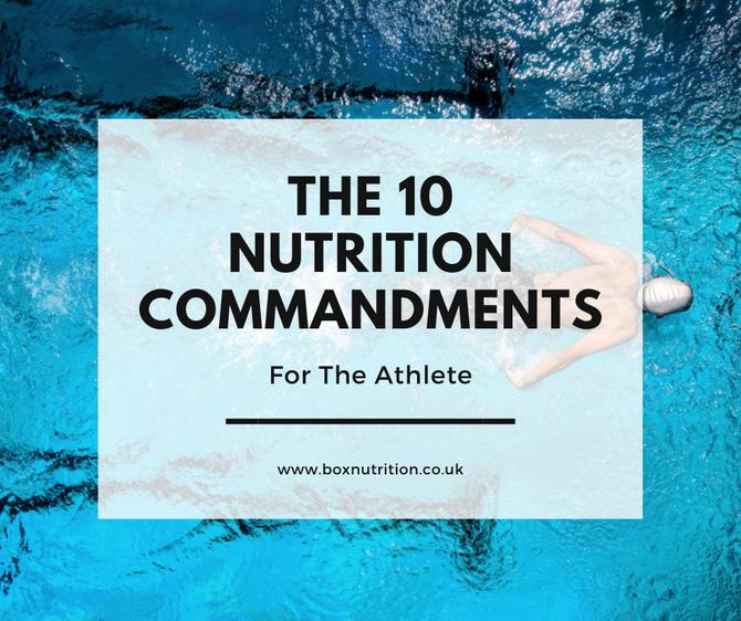 The 10 Nutrition Commandments Endurance Athlete