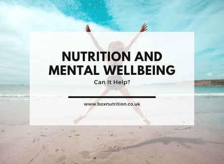 Nutrition and your mental wellbeing - can it help?