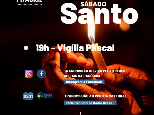 Vigília Pascal - Sábado Santo, 19h