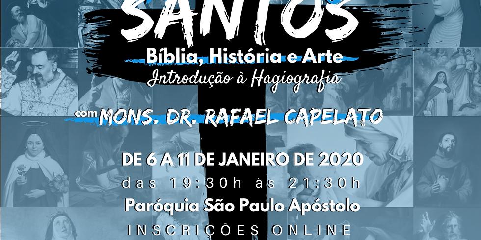 A Vida dos Santos: Bíblia, História e Arte