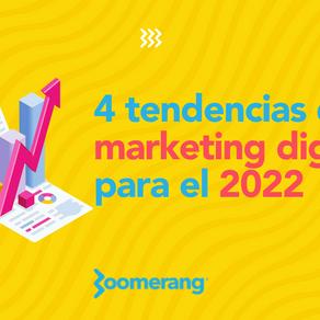 4 tendencias de marketing digital para el 2022 | Efecto Boomerang