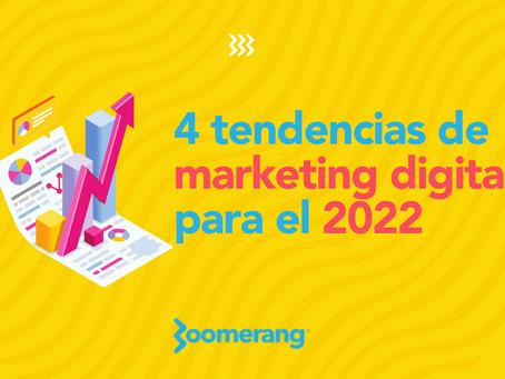 4 tendencias de marketing digital para el 2022   Efecto Boomerang