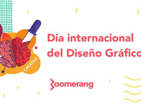 Día internacional del Diseño Gráfico | Efecto Boomerang