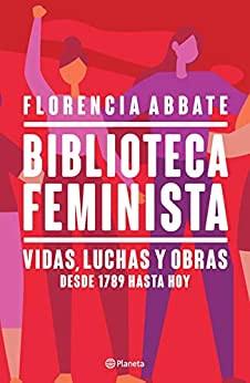 portada de un libro con todos rojos. biblioteca feminista vidas, luchas y obras.