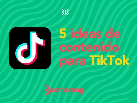 5 ideas de contenido para TikTok en su estrategia de marketing digital | Efecto Boomerang