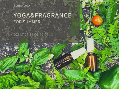 【Yoga&Fragrance 】 〜夏の★お守りスプレー&フットリフレッシュヨガ☆〜