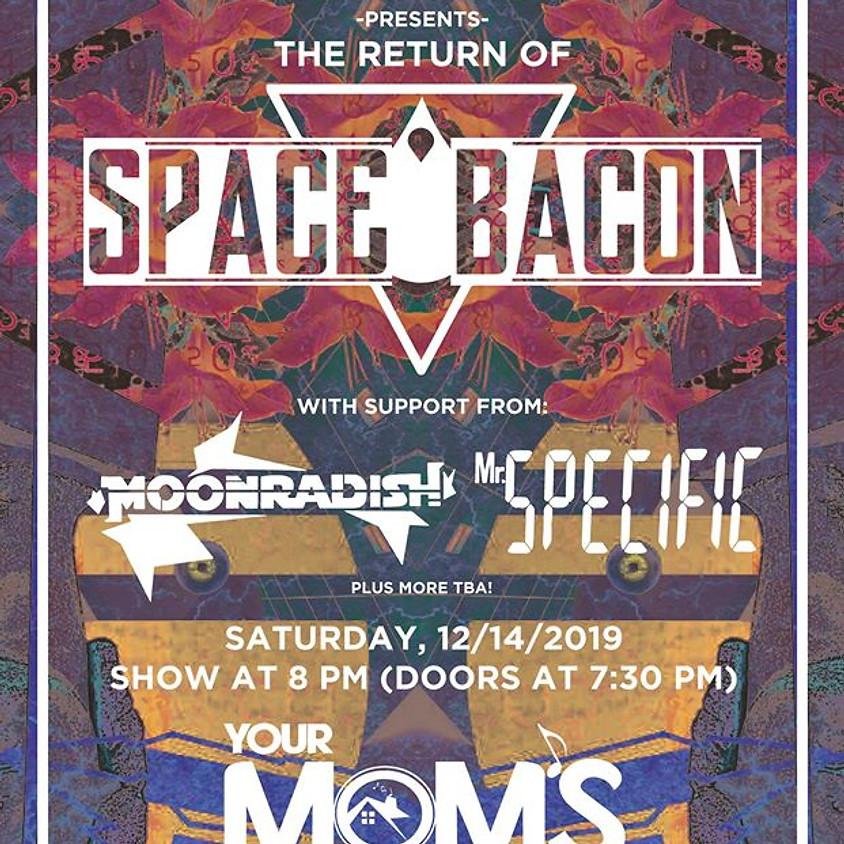 Space Bacon w/ MoonRadish   Mr. Specific   Slidewok at YMH