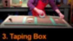 3 Taping Box.jpg