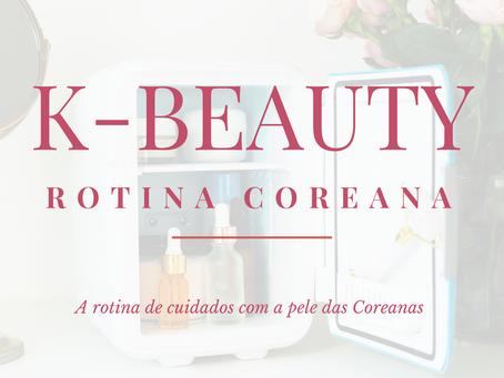 K-Beauty: A rotina coreana de cuidados com a pele