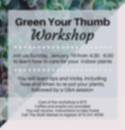 Have you always wanted a Green Thumb, bu