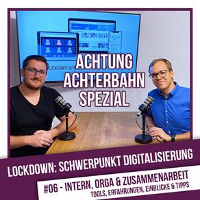 Lockdown: Schwerpunkt Digitalisierung #6 - Intern, Organisation & Zusammenarbeit