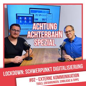 Lockdown: Schwerpunkt Digitalisierung #2 - Externe Kommunikation