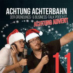 Achtung Advent #11 - Weihnachtsgrüße im Business