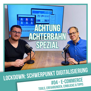 Lockdown: Schwerpunkt Digitalisierung #4 - E-Commerce