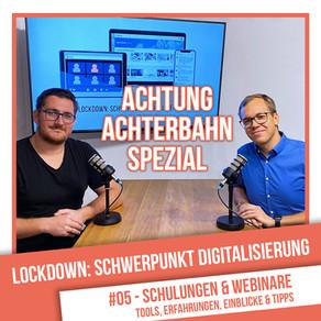 Lockdown: Schwerpunkt Digitalisierung #5 - Schulungen & Webinare