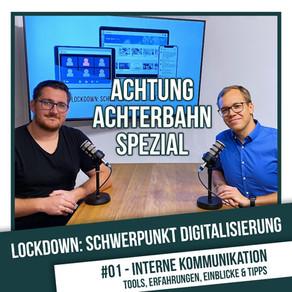 Lockdown: Schwerpunkt Digitalisierung #1 - Interne Kommunikation