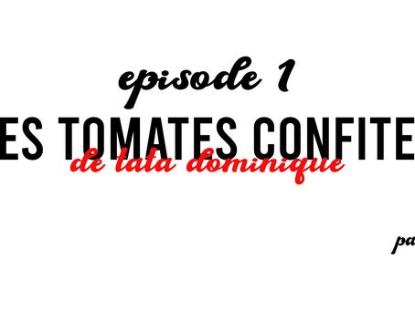 Comment faire des tomates confites - toq toc EPISODE 1 - Enzo minardi | www.enzominardi.fr