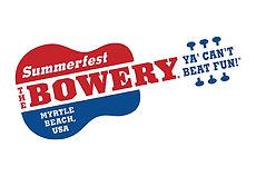 The Summerfest Bowery