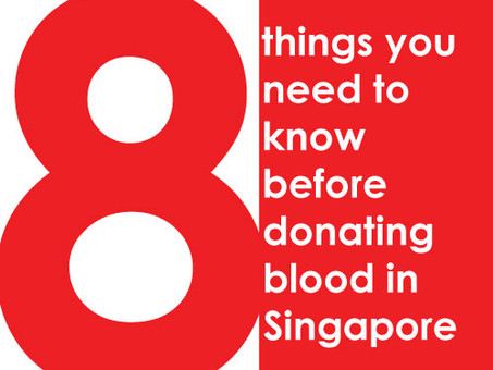 8 things you need to know before donating blood in Singapore
